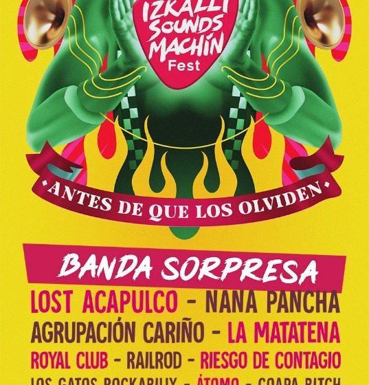 Izkalli Sounds Machín, un festival para la banda