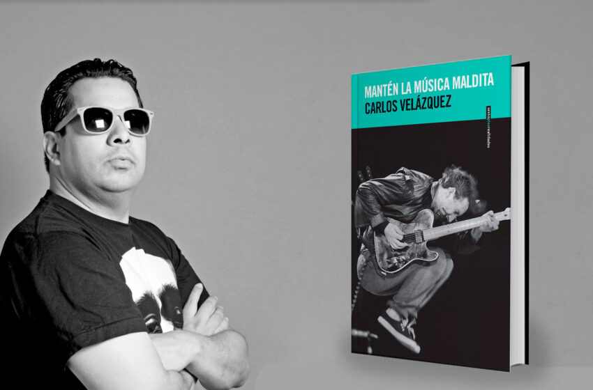 Carlos Velázquez comparte su salvaje relación con la música