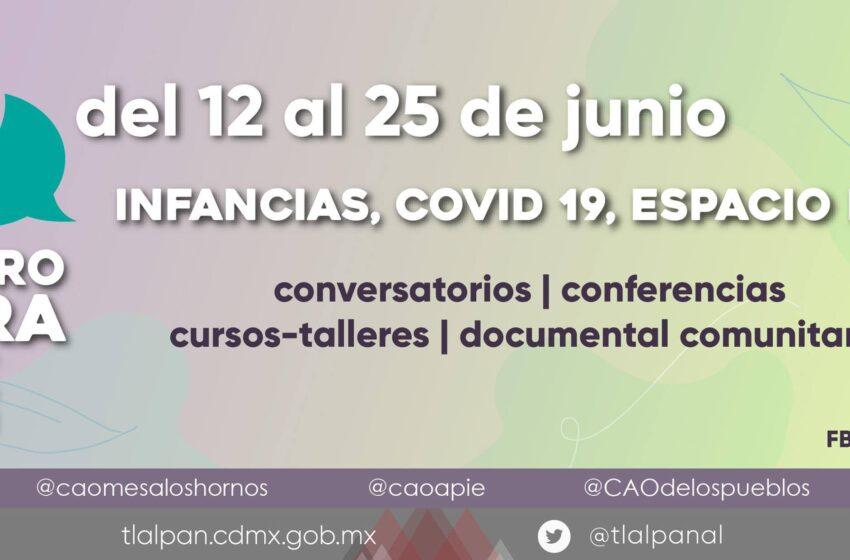 """Arranca el """"3er Encuentro de Cultura de Paz. Tejido social virtual"""", Tlalpan 2021"""